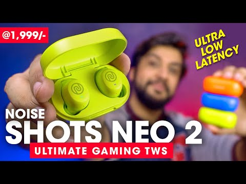 Noise Shots Neo 2 Review⚡️ ULTIMATE TWS Earbuds for GAMING! Best True Wireless Earphones Under ₹2000