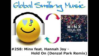 Minx feat. Hannah Joy - Hold On (Denzal Park Remix)