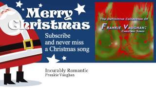 Frankie Vaughan - Incurably Romantic