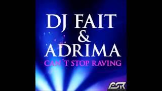 DJ Fait & Adrima - Can