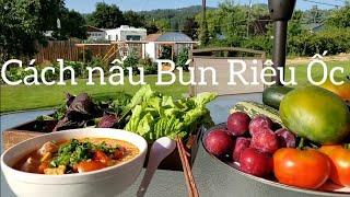 Cách nấu Bún Riêu Ốc đơn giản nhất (How to cook Bún Riêu Ốc )