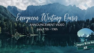 The Evergreen Writing Oasis is HERE!