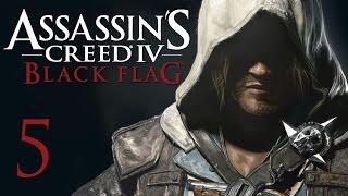 Assassin's Creed 4: Black Flag - Прохождение на русском [#5]