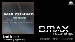 karl k-otik - Cataclysm (Original Mix)