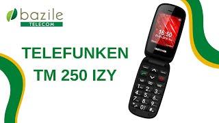 Telefunken TM 250 IZY présenté par Bazile Telecom