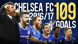 Chelsea fc - all 109 goals - 2016/2017 - champions - english commentary