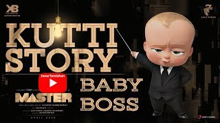 Master | Kutti Story | Baby Boss Version | Official HD Vidéo Song