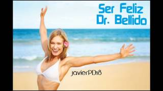 Video Ser Feliz Dr. Bellido