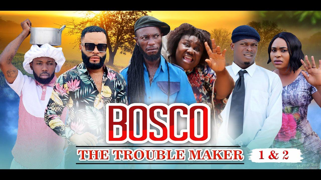 Download BOSCO THE TROUBLE MAKER 1&2