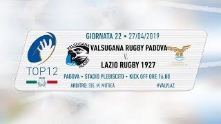 TOP12 2018/19, Giornata 22 - Valsugana Rugby Padova v Lazio Rugby 1927