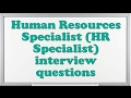 Human Resources Specialist (HR Specialist) interview questions