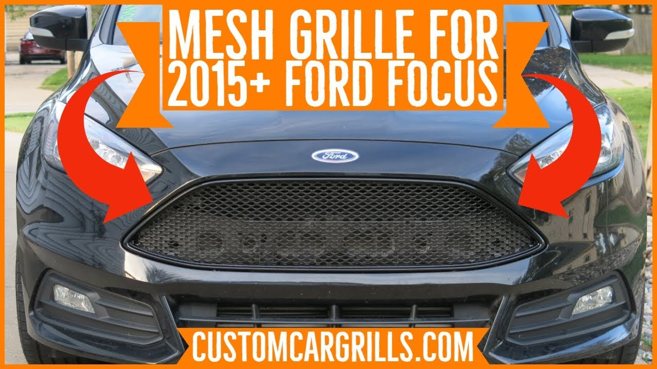 Ford Focus St 2015 Mesh Grill Installation How To By