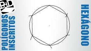 Hexágono inscrito en una circunferencia.