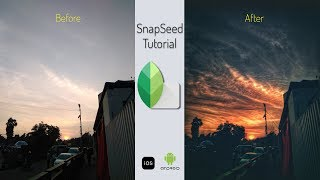 Snapseed Tutorial: How to edit landscape photo (Sunset) | EP-2