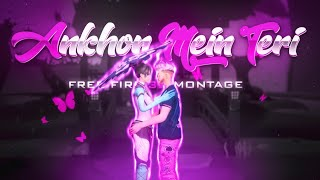 ANKHON MEIN TERI 3D Montage | 3D FreeFire Best Edited Beat Sync Montage GOD OF GARENA FREEFIRE 3D