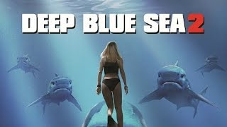 Deep Blue Sea 2 Trailer movie 2018 ᴴᴰ