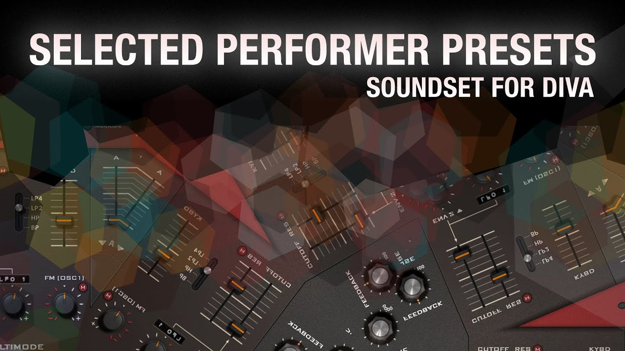 U he performer selected presets soundset for diva - U he diva ...