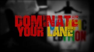 TGIM | DOMINATE YOUR LANE