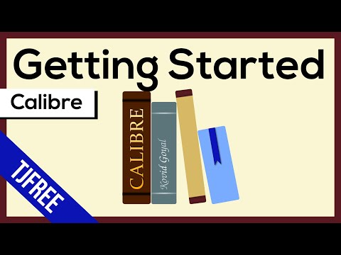 Calibre | Free E-Book Software. Getting Started.