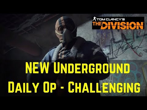 The Division NEW Underground Daily Operations (Daily OP - Challenging) PTS 1.8!