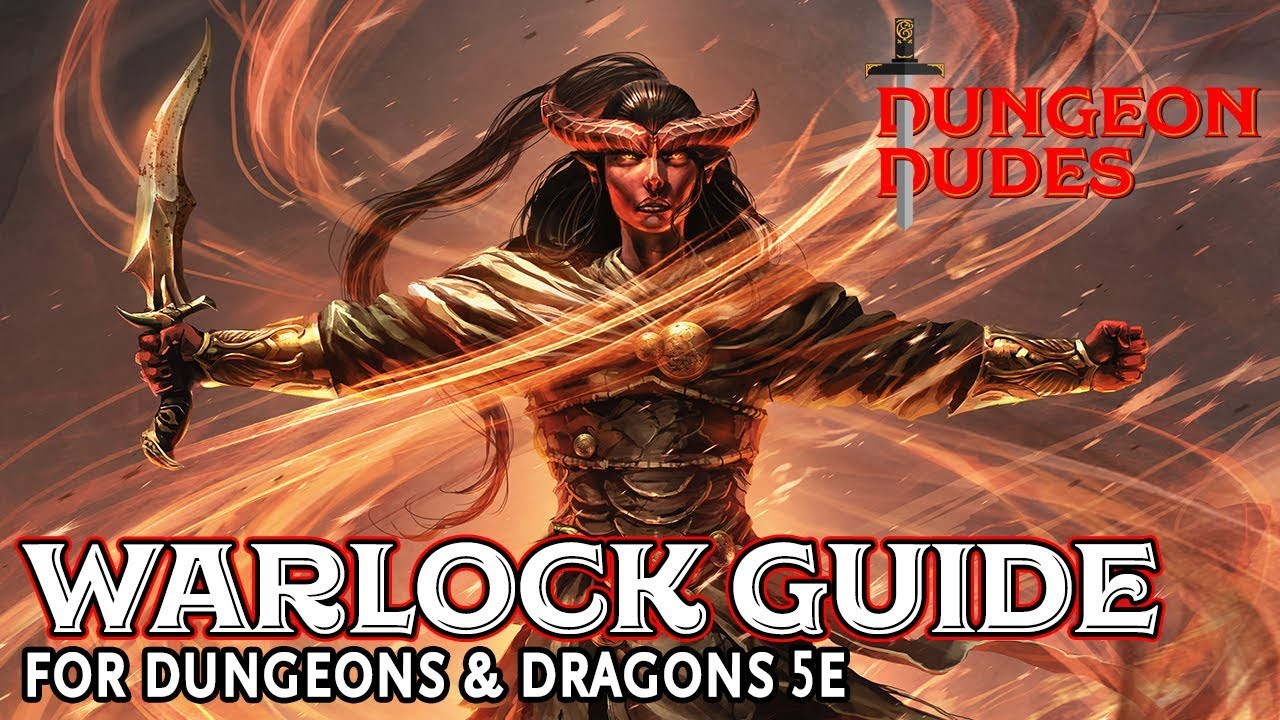 Warlocks Dragons: Warlock Class Guide For Dungeons And Dragons 5e