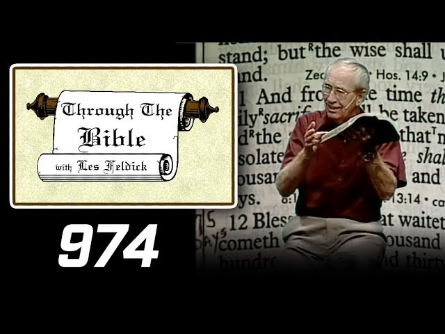 [ 974 ] Les Feldick [ Book 82 - Lesson 1 - Part 2 ] Tribulation Prophecy: Daniel 9:25-11:31  b