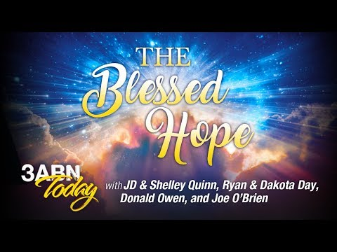 """3ABN Today Live - """"The Blessed Hope"""" (TDYL190009)"""