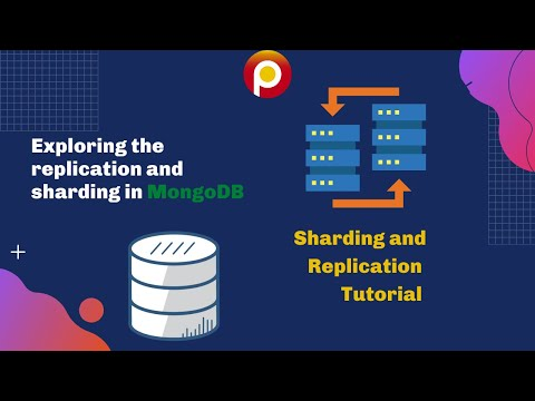 Exploring the replication and sharding in MongoDB