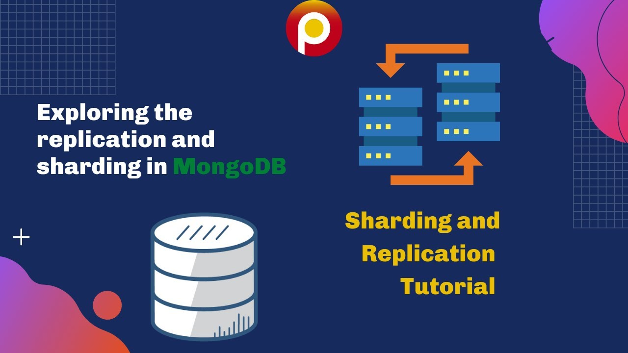 Exploring the replication and #sharding in #MongoDB - #Database Tutorial