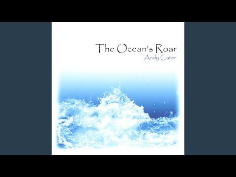 The Ocean's Roar
