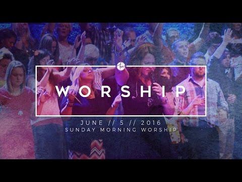 06.05.16 Sunday Morning Worship