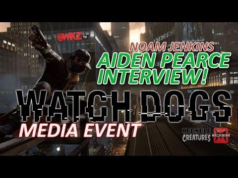 Watch Dogs Gameplay and Noam Jenkins Interview (Watch Dogs Toronto Media Event)