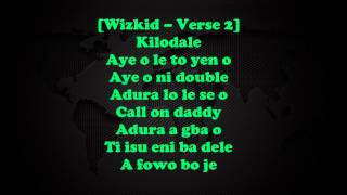 Ojuelegba remix - Wizkid ft Sarkodie lyrics