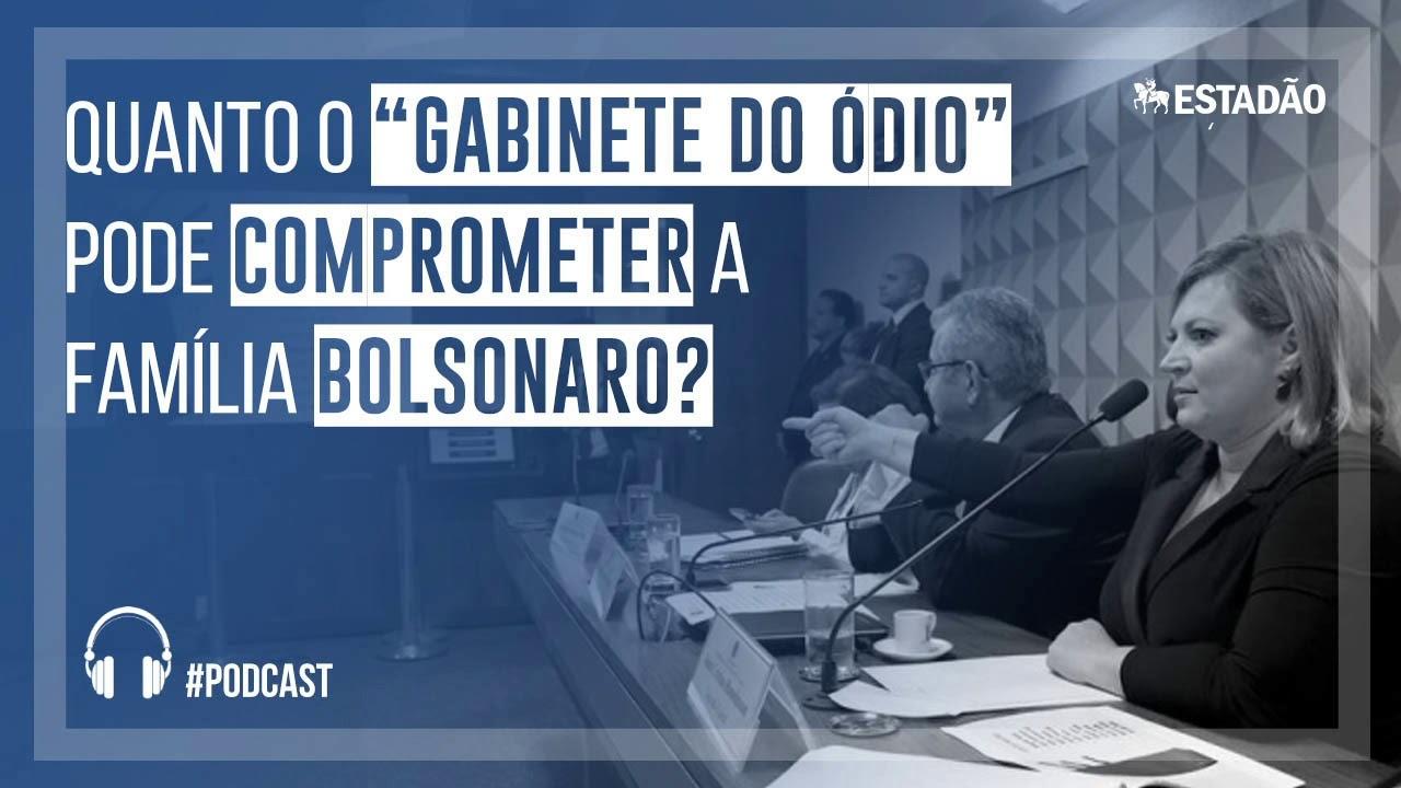 Quanto o 'gabinete do ódio' pode comprometer a família Bolsonaro ...