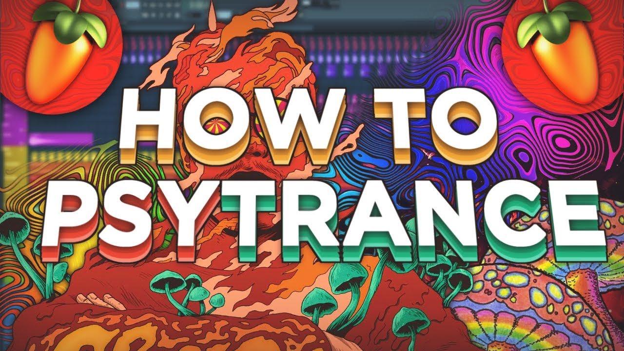 HOW TO MAKE PSYTRANCE (FL STUDIO)