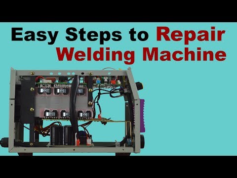 Easy Steps To Repair Welding Machines At Home | What Is Inside Inverter Arc Welding Machine