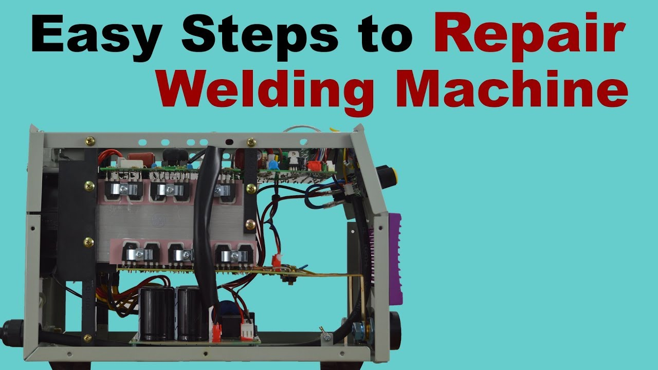 circuit diagram switch easy steps to repair welding machines at home what is  easy steps to repair welding machines at home what is