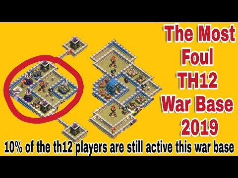 The Most Foul TH12 War Base 2019 (Clash of clans) | Gaming
