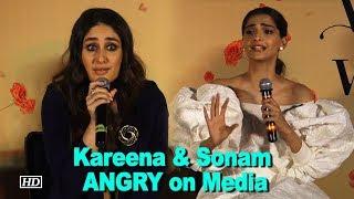 Watch why Kareena & Sonam got ANGRY on Media thumbnail