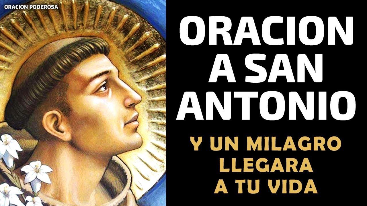 Haz Esta Oración A San Antonio Y Un Milagro Llegará A Tu Vida Te Sorprenderás Youtube