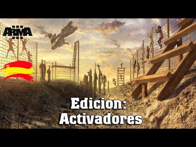 Arma 3 | Edicion: Activadores