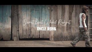 UNCLE DJINK - Surat Buat Wakil Rakyat
