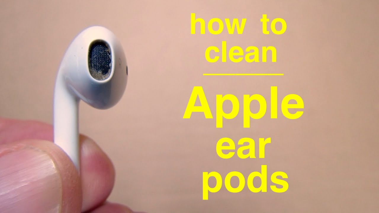 How to clean Apple EarPods or AirPods  properly    YouTube