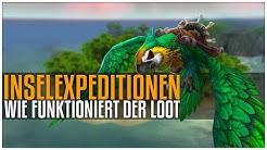 Inselexpeditionen | Wie Funktioniert der Loot?