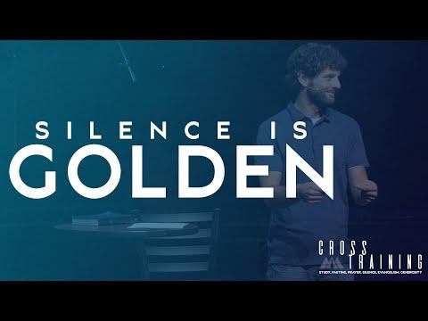 """Silence is Golden""(7/18/21)"