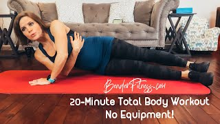 20-Minute Total Body Workout: No Equipment, Home Exercise Program