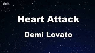 Heart Attack - Demi Lovato Karaoke 【No Guide Melody】 Instrumental