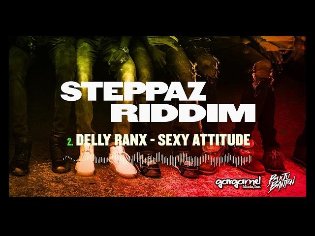 Delly Ranx - Sexy Attitude (Steppaz Riddim Official Audio) | Dancehall 2020