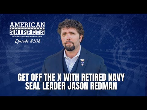 Get Off The X With Retired Navy SEAL Leader Jason Redman ...