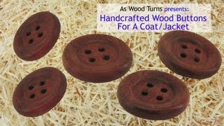Handcrafted Wood Buttons For A Coat Or Jacket